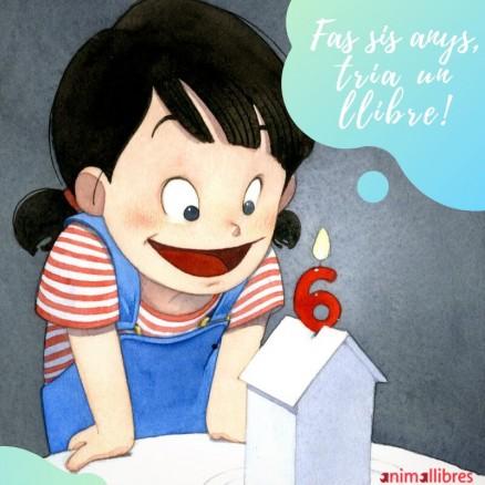 Campanya 'Fas 6 anys. Tria un llibre': Ja saps quin llibre triaràs?