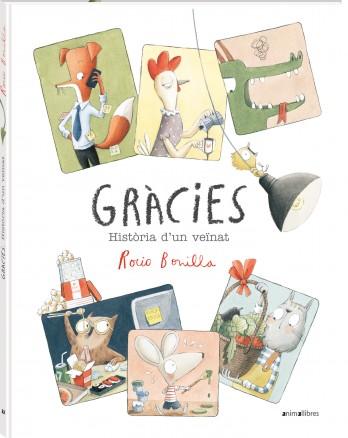 Gràcies. Història d'un veïnat és el nou llibre il·lustrat de Rocio Bonilla per al 2021