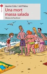 Una mort massa salada