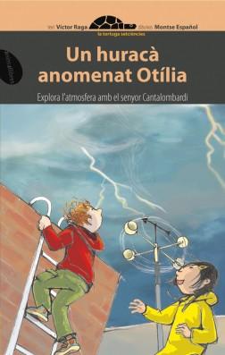 Un huracà anomenat Otília