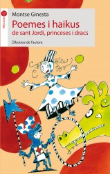 Poemes i haikus de sant Jordi, princeses i dracs