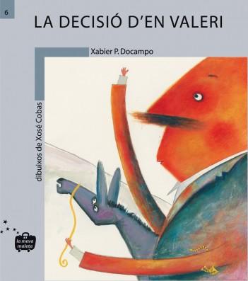 La decisió de Valeri