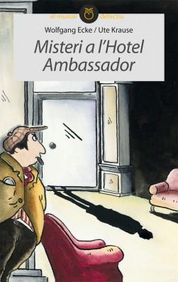 Misteri a l'Hotel Ambassador