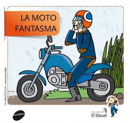 La moto fantasma (Majúscula i manuscrita)