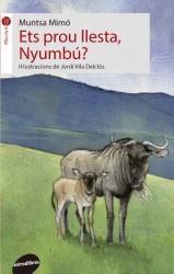 Ets prou llesta, Nyumbú?