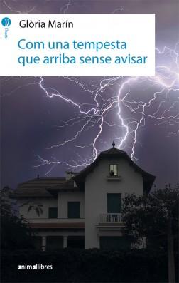 Com una tempesta que arriba sense avisar