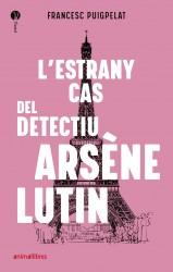 L'estrany cas del detectiu Arsène Lutin
