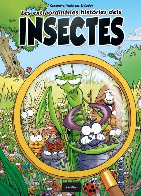 Les extraordinàries històries dels insectes