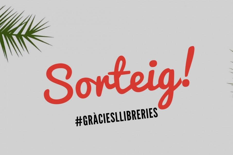 Participa al sorteig #GràciesLlibreries. Pots guanyar fins a 100€ per a Sant Jordi!